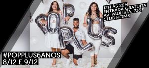 Vem aí a maior edição da história do Pop Plus com mais de 90 marcas de todo o Brasil
